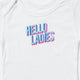 Hello ladies onesie
