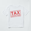 Tax Deduction toddler t-shirt