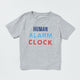 Human Alarm Clock toddler t-shirt