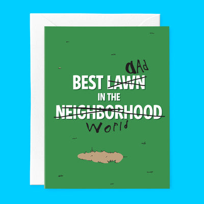 Best Lawn In The Neighborhood Father's Day card