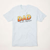 Dad, Like Mom...Only Funner t-shirt