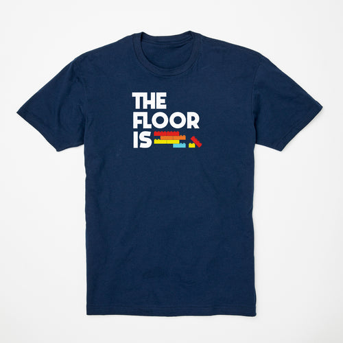 The Floor Is t-shirt