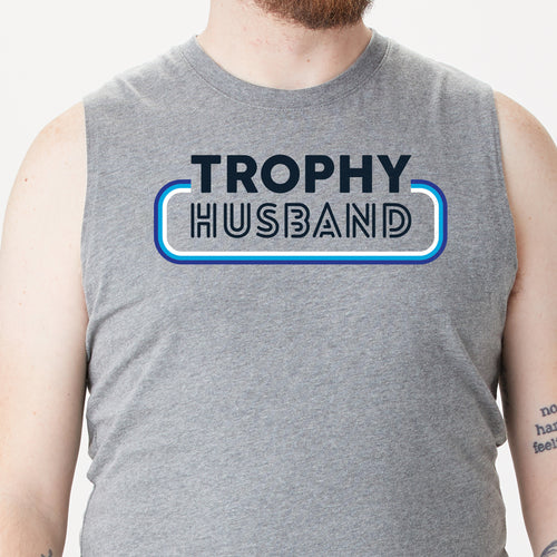 Trophy Husband muscle tee