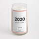 2020: Oh Look, It's On Fire candle