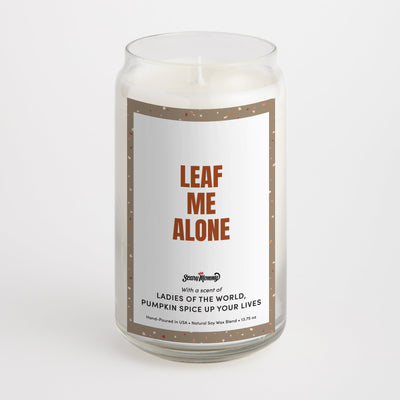 Leaf Me Alone candle
