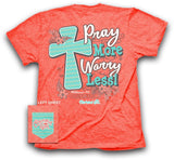 Pray More Christian T-Shirt ™