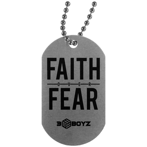 EBOYz - Faith Over Fear Dog Tag