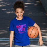 Kerusso ACTIVE® Youth T-Shirt Don't Quit Never Give Up Blue
