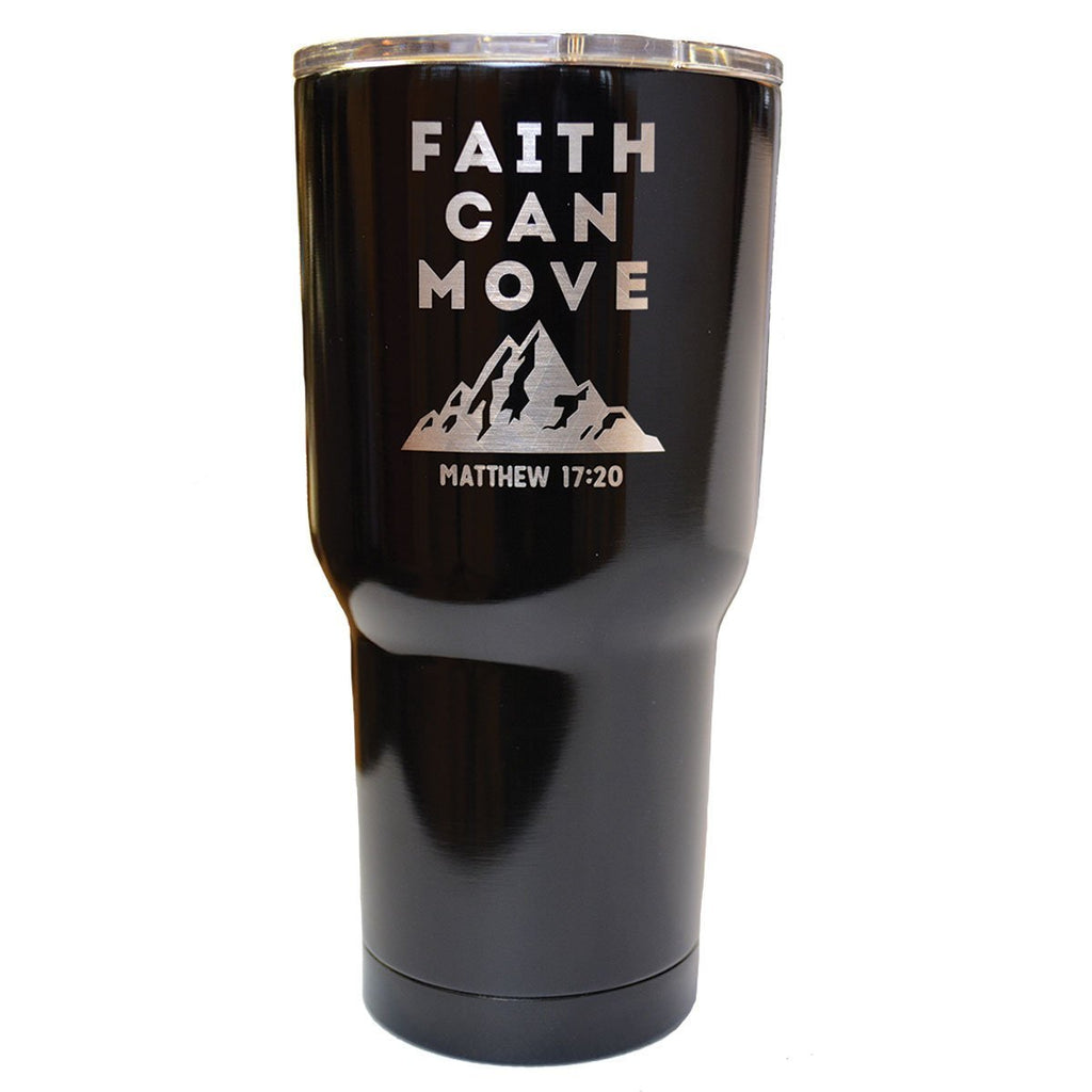 Faith Can Move - Black Stainless Steel  Tumbler ™