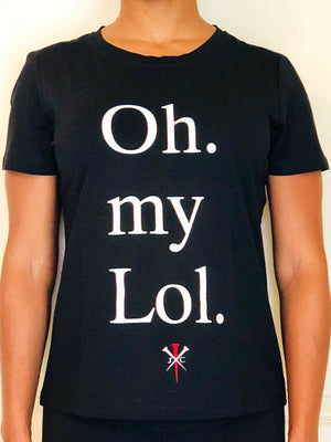 "Short-sleeved black T-Shirt with the text ""Oh. my Lol."" on the front in white letters."