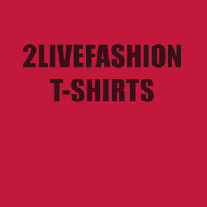 2LIVEFASHION TSHIRTS