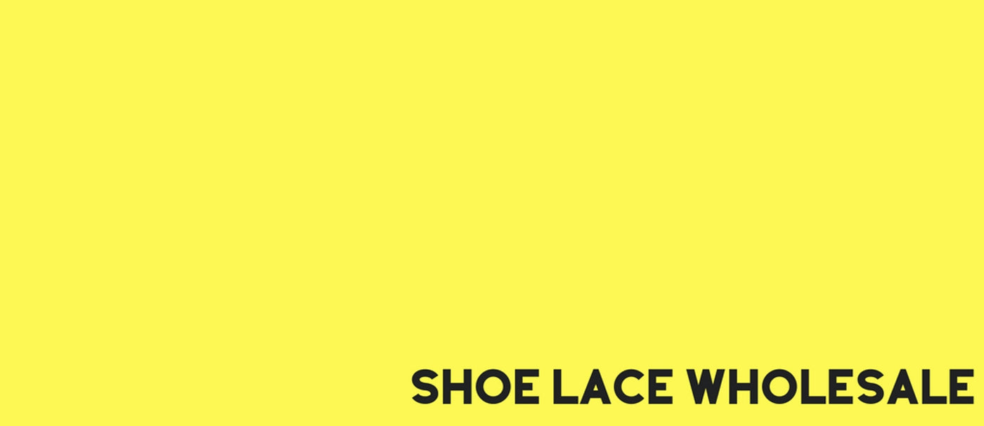 Shoe Lace Wholesale