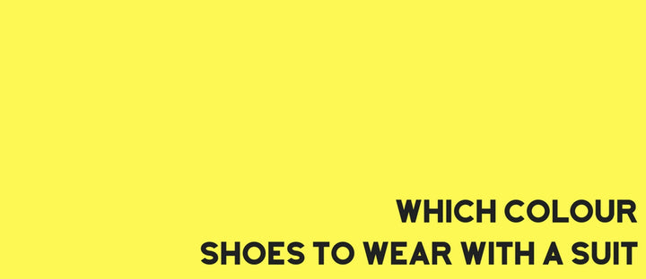 Which colour shoes to wear with a suit