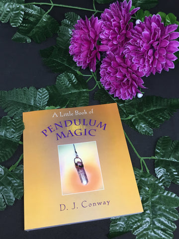 A Little Book Of Pendulum Magic - D.J Conway