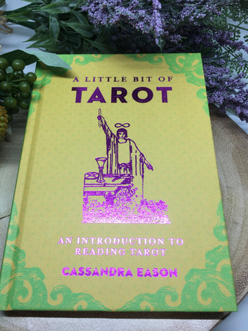 A Little Bit Of Tarot - Cassandra Eason