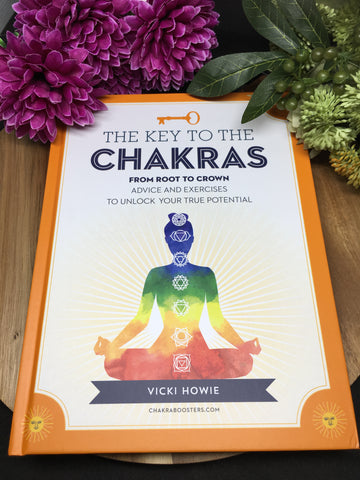 The Key To The Chakras - Vicki Howie