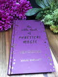 The Little Book Of Practical Magic - Sarah Bartlett