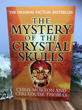 The Mystery Of The Crystal Skulls - Chris Morton & Ceri Louise Thomas