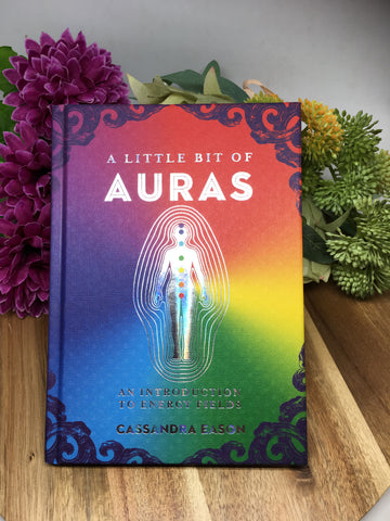 A Little Bit Of Auras - Cassandra Eason