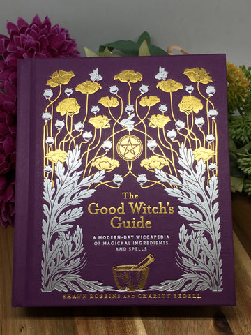 The Good Witch's Guide - Shawn Robbins & Charity Bedell