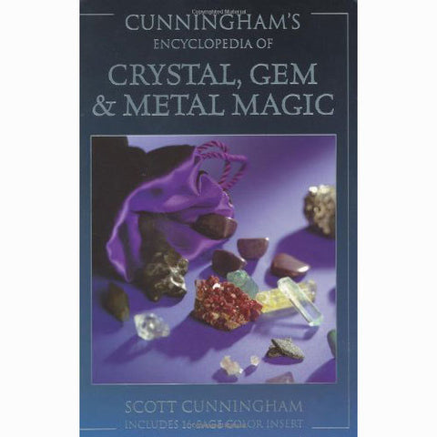 Cunningham's Encyclopedia Of CRYSTAL, GEM & METAL MAGIC - Scott Cunningham