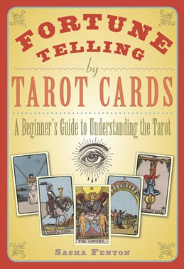 Fortune Telling by Tarot Cards - Sasha Fenton