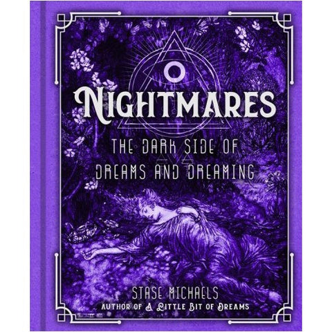 NIGHTMARES: The Dark Side Of Dreams & Dreaming - Stase Michaels