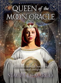 Queen of the Moon Oracle - Stacey Demarco