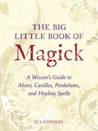 The Big Little Book Of Magick - D.J Conway