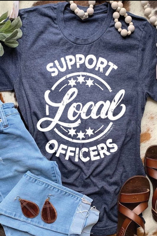 SUPPORT LOCAL OFFICERS Graphic Tee