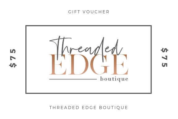 Threaded Edge Boutique Gift Card - $75