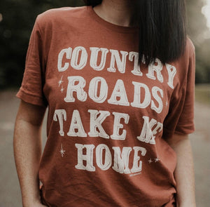 COUNTRY ROADS TAKE ME HOME Graphic Tee