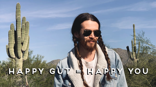 Happy Gut = Happy You