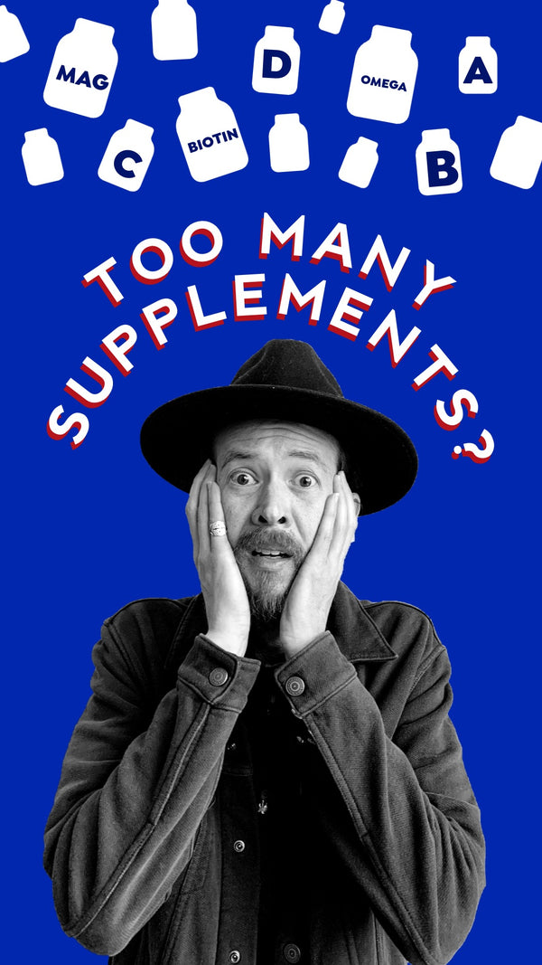 Taking Tons of Supplements?