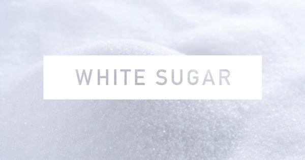 The Problem with White Sugar