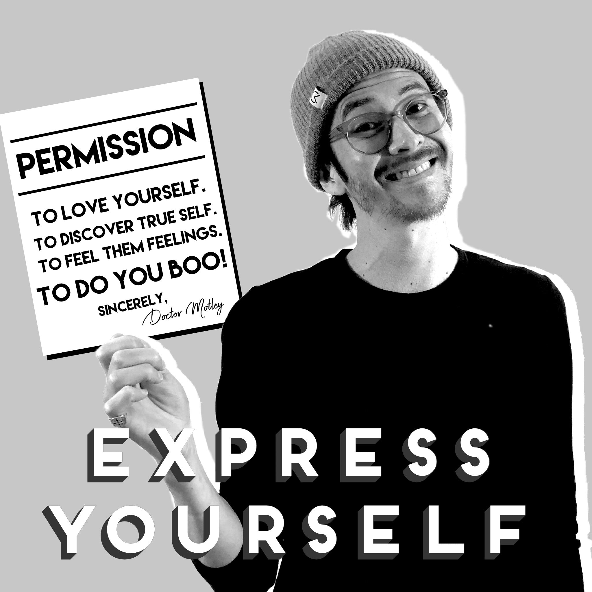 Doctor Motley - Permission to Express Yourself