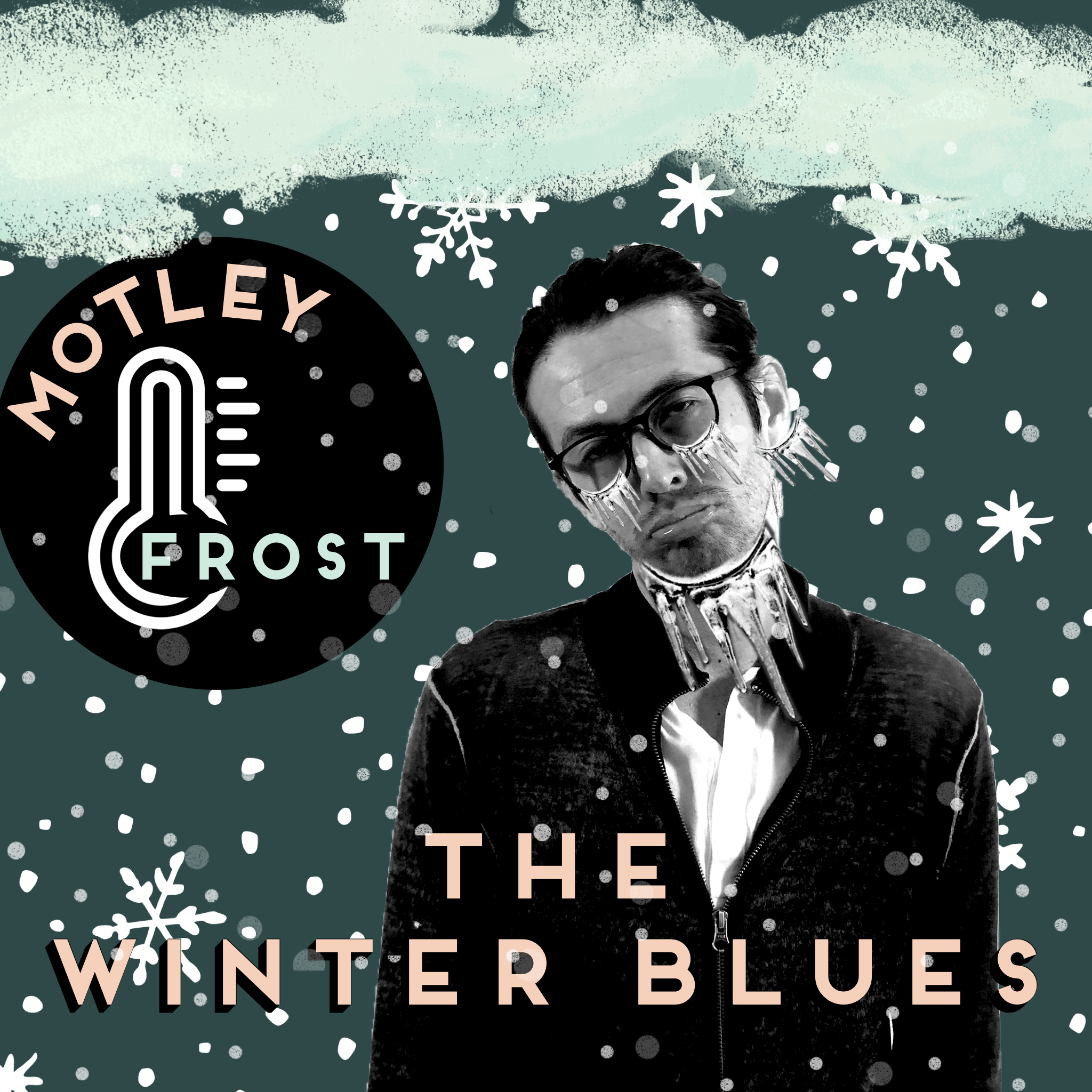 Dr. Motley - The Winter Blues