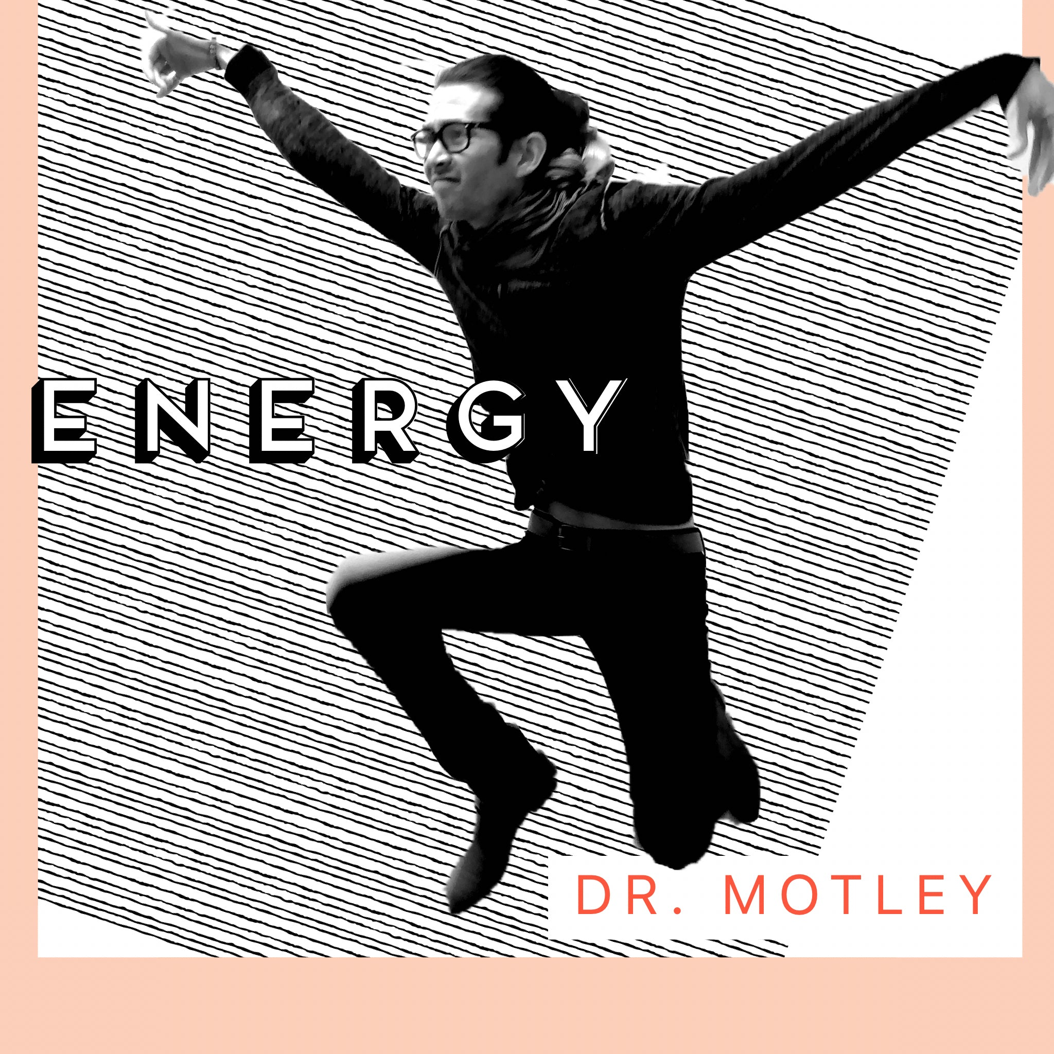 Doctor Motley - Energy