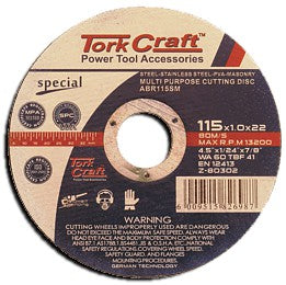 Tork Craft - Cutting Disk Multi Purpose 115 x 1.0 x 22.2 For Steel SS PVA and Stone