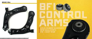 New BFI Control Arms With Solid Rubber Bushings - MQB-MK7