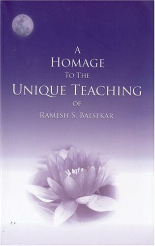 A Homage to the Unique Teaching of Ramesh S. Balsekar