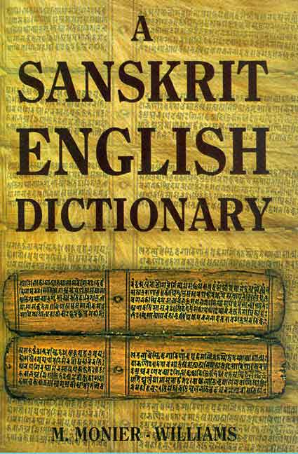 A Sanskrit English Dictionary