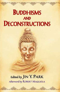 Buddhisms and Deconstructions