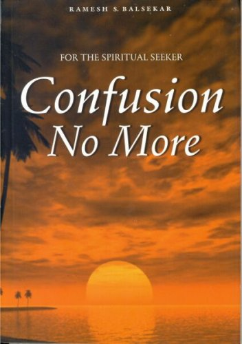 Confusion No More by Ramesh Balsekar