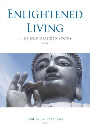 Enlightened Living by Ramesh S. Balsekar