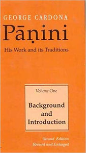 Panini: His Work and Its Traditions (Vol 1) (English and Sanskrit Edition) (Sanskrit)