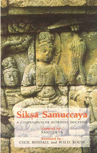 Siksa Samuccaya: A Compendium of Buddhist Doctrine