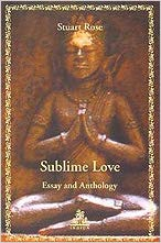 Sublime Love Essay and Anthology