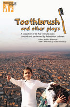 Toothbrush and other plays  (with a foreword by Scott Thornbury)