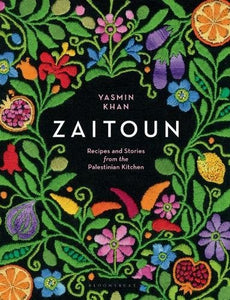 Book: 'Zaitoun | Recipes and Stories from the Palestinian Kitchen' by Yasmin Khan
